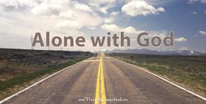 #DailyDevotional ALONE WITH GOD